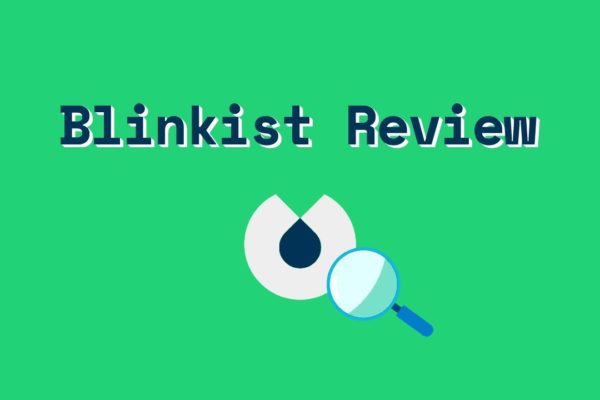 Blinkist App Review 2020: Business Book Summaries in 15 Minutes?